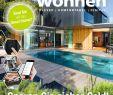 Garten Akzent Inspirierend Smart Wohnen 3 2019 by Family Home Verlag Gmbh issuu