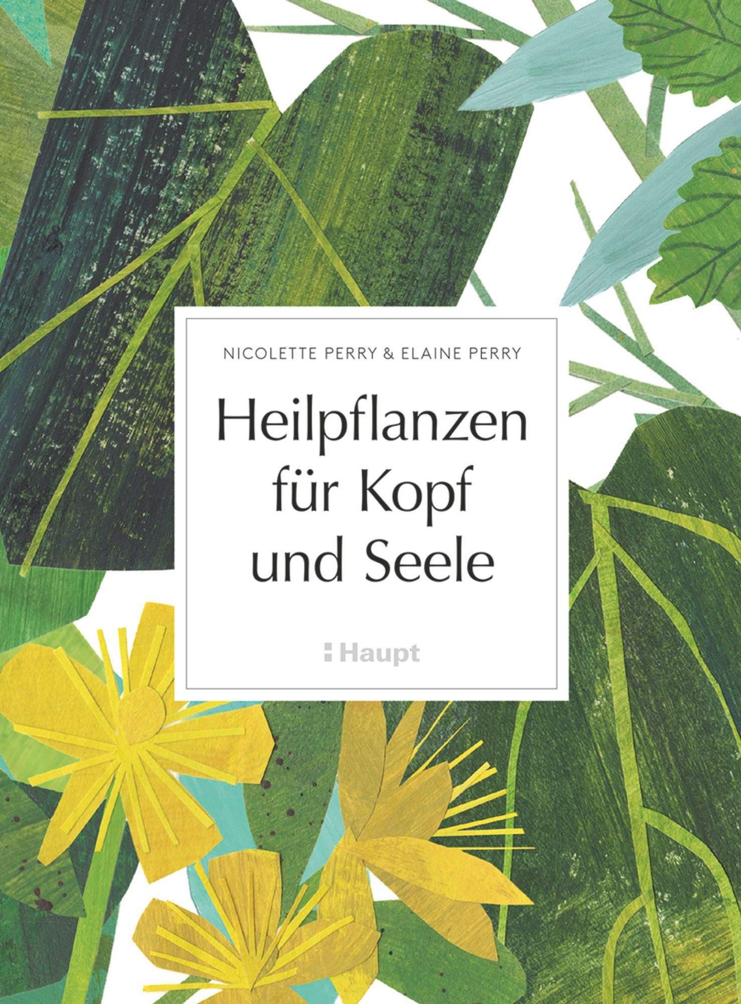 Heilpflanzen fuer Kopf und Seele Autoren Kollektiv Haupt Verlag Land Warenhaus