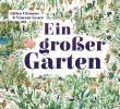 Garten Buch Genial Ein Großer Garten