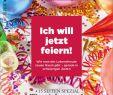 Gutschein Garten Schön Zeit Wissen 6 19 Ich Will Jetzt Feiern