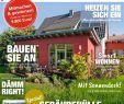 Haus Und Garten Zeitschrift Inspirierend Renovieren & Energiesparen 1 2018 by Family Home Verlag Gmbh