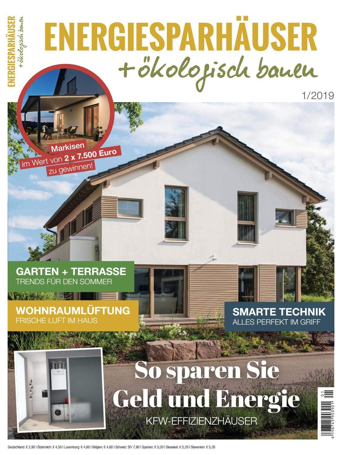 Haus Und Garten Zeitschrift Luxus Energiesparhäuser ökologisch Bauen 1 2019 by Family Home