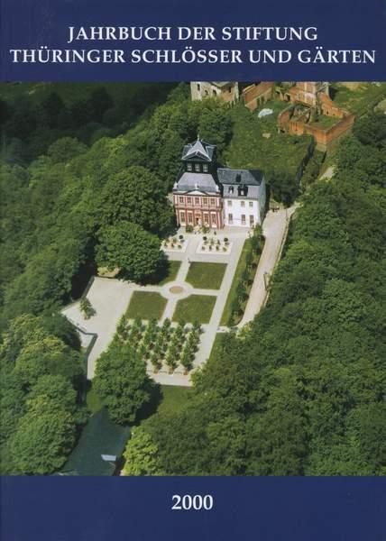 Stiftung Thüringer Schlösser Und Gärten Elegant Jahrbuch Der Stiftung Thüringer Schlösser Und Gärten Band