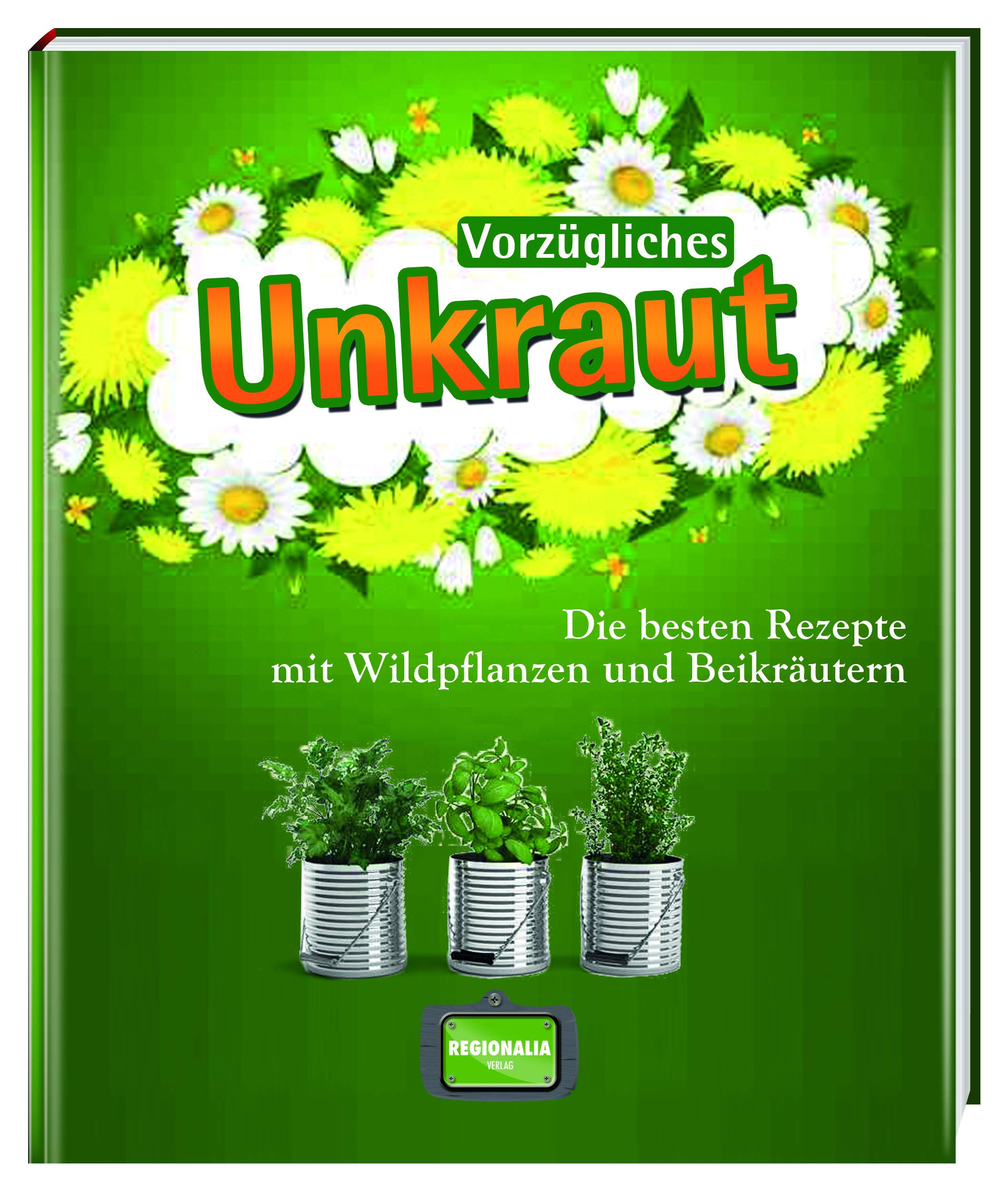 Vorz gliches Unkraut